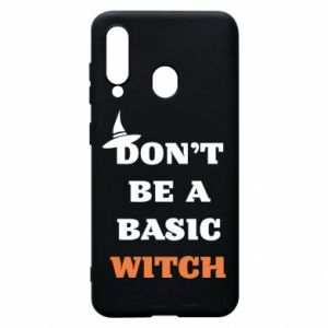 Etui na Samsung A60 Don't be a basic witch
