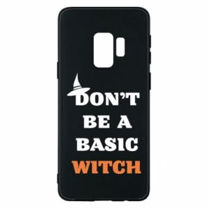 Etui na Samsung S9 Don't be a basic witch