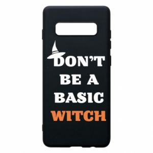 Etui na Samsung S10+ Don't be a basic witch
