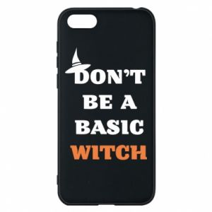 Etui na Huawei Y5 2018 Don't be a basic witch