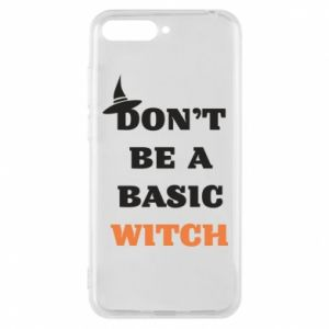 Etui na Huawei Y6 2018 Don't be a basic witch