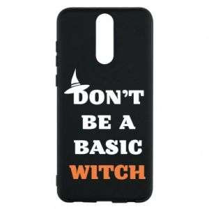 Etui na Huawei Mate 10 Lite Don't be a basic witch