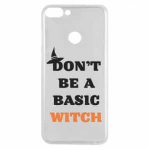 Etui na Huawei P Smart Don't be a basic witch