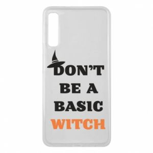 Etui na Samsung A7 2018 Don't be a basic witch