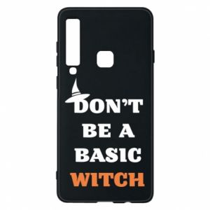Etui na Samsung A9 2018 Don't be a basic witch