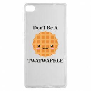 Etui na Huawei P8 Don't be a twaffle