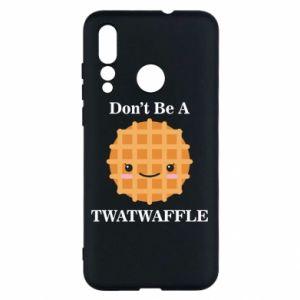 Etui na Huawei Nova 4 Don't be a twaffle