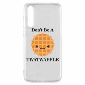 Etui na Huawei P20 Pro Don't be a twaffle