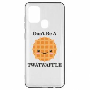 Etui na Samsung A21s Don't be a twaffle