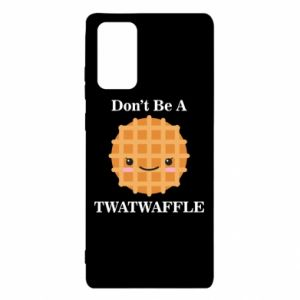 Etui na Samsung Note 20 Don't be a twaffle