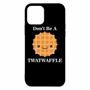 Etui na iPhone 12/12 Pro Don't be a twaffle