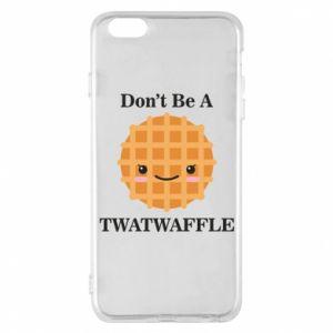 Etui na iPhone 6 Plus/6S Plus Don't be a twaffle
