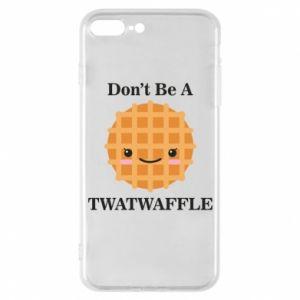 Etui do iPhone 7 Plus Don't be a twaffle