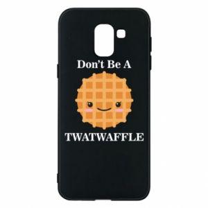 Etui na Samsung J6 Don't be a twaffle