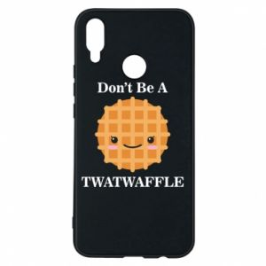 Etui na Huawei P Smart Plus Don't be a twaffle