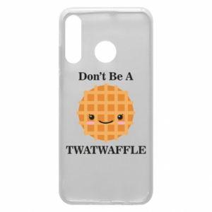 Etui na Huawei P30 Lite Don't be a twaffle