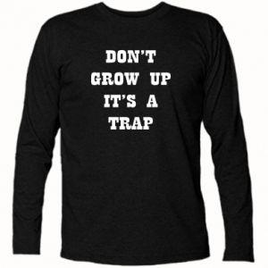 Koszulka z długim rękawem Don't grow up