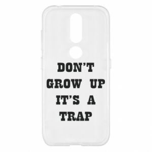 Nokia 4.2 Case Don't grow up