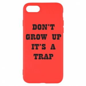 iPhone SE 2020 Case Don't grow up