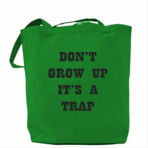 Bag Don't grow up