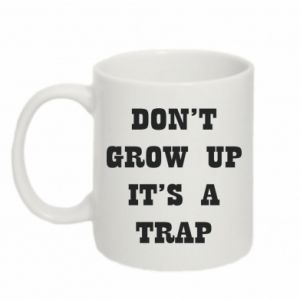 Mug 330ml Don't grow up