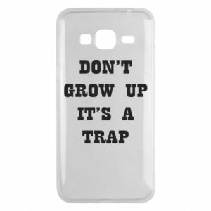Samsung J3 2016 Case Don't grow up