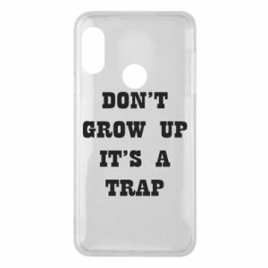 Etui na Mi A2 Lite Don't grow up