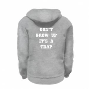 Kid's zipped hoodie % print% Don't grow up