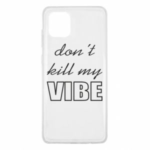 Etui na Samsung Note 10 Lite Don't kill my vibe