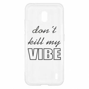Etui na Nokia 2.2 Don't kill my vibe