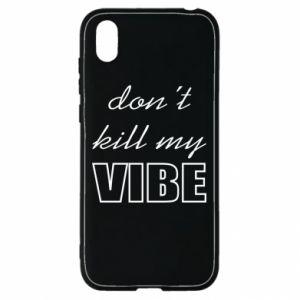 Etui na Huawei Y5 2019 Don't kill my vibe