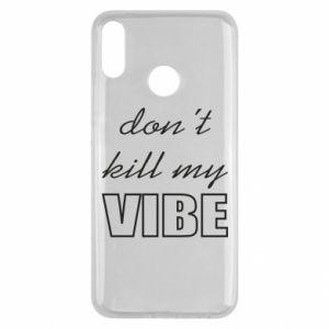 Etui na Huawei Y9 2019 Don't kill my vibe