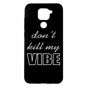 Etui na Xiaomi Redmi Note 9/Redmi 10X Don't kill my vibe