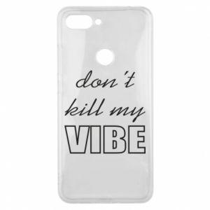 Phone case for Xiaomi Mi8 Lite Don't kill my vibe