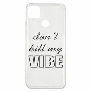 Etui na Xiaomi Redmi 9c Don't kill my vibe