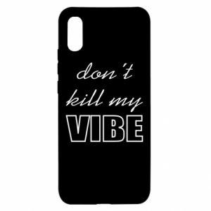 Etui na Xiaomi Redmi 9a Don't kill my vibe