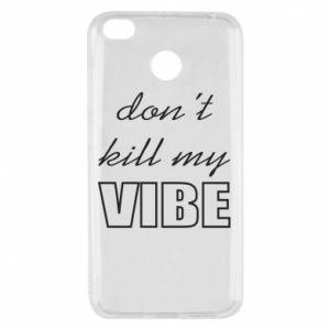 Etui na Xiaomi Redmi 4X Don't kill my vibe