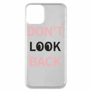 Etui na iPhone 11 Don't look back