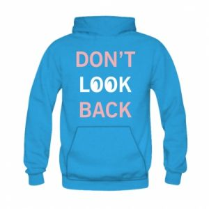 Kid's hoodie Don't look back