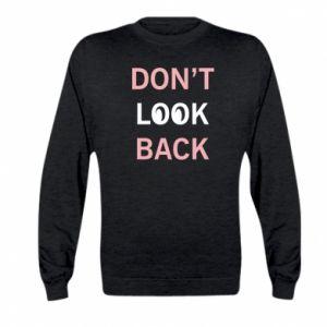 Kid's sweatshirt Don't look back