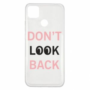 Xiaomi Redmi 9c Case Don't look back