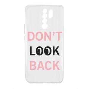 Xiaomi Redmi 9 Case Don't look back