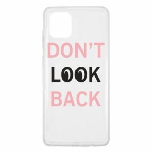 Samsung Note 10 Lite Case Don't look back