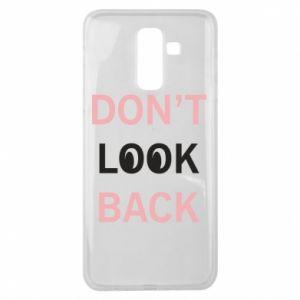 Samsung J8 2018 Case Don't look back