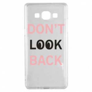Samsung A5 2015 Case Don't look back