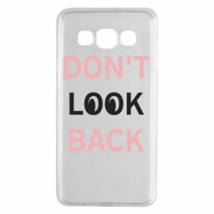 Samsung A3 2015 Case Don't look back