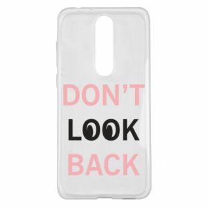 Nokia 5.1 Plus Case Don't look back
