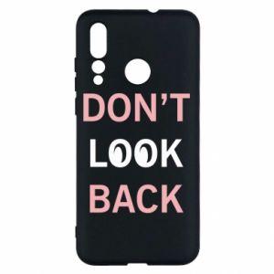 Huawei Nova 4 Case Don't look back