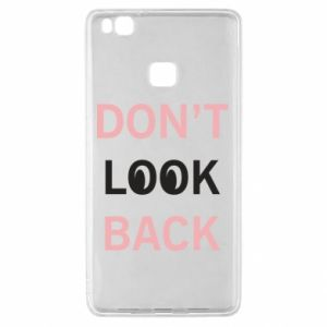 Huawei P9 Lite Case Don't look back