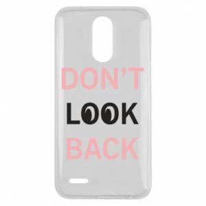 Lg K10 2017 Case Don't look back